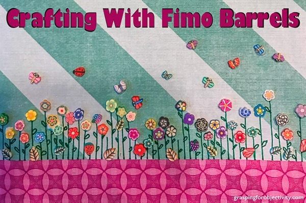 crafting with fimo barrelss
